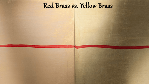 Red Brass vs Yellow brass